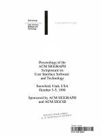 Proceedings of the ACM SIGGRAPH Symposium on User Interface Software and Technology
