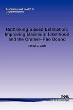 Rethinking Biased Estimation