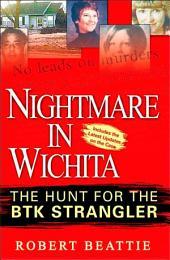 Nightmare in Wichita: The Hunt For The BTK Strangler