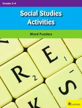 Social Studies Activities: Word Puzzlers for Grades 3-4
