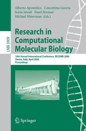 Research in Computational Molecular Biology: 10th Annual International Conference, RECOMB 2006, Venice, Italy, April 2-5, 2006, Proceedings