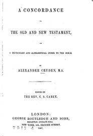 Complete Concordance To The Old And New Testament