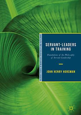 Servant Leaders in Training