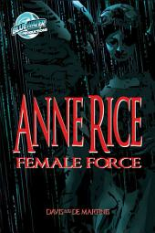 Female Force: Anne Rice: Anne Rice, Volume 1