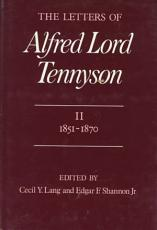 The Letters of Alfred Lord Tennyson  1821 1850 PDF