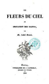 Les fleurs du ciel, ou imitation des saints