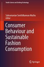 Consumer Behaviour and Sustainable Fashion Consumption