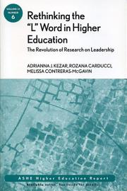 Rethinking the  L  Word in Higher Education  The Revolution of Research on Leadership PDF