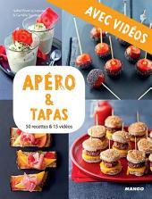 Apéro & tapas - Avec vidéos: 50 recettes & 15 vidéos
