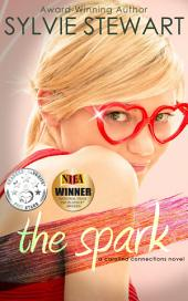 The Spark: A Carolina Connections Novel