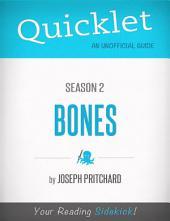 Quicklet on Bones Season 2