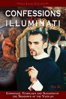 Confessions of an Illuminati  VOLUME III PDF
