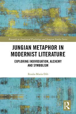 Jungian Metaphor in Modernist Literature