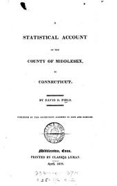 A Statistical Account of the County of Middlesex, in Connecticut