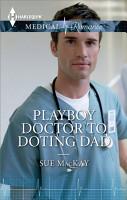 Playboy Doctor to Doting Dad PDF