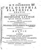 De M.T. Ciceronis philosophia Platonica oratio