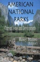 American National Parks: Current Issues and Developments