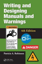Writing and Designing Manuals and Warnings 4e: Edition 4
