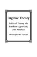 Fugitive Theory