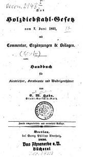 Das Holzdiebstahl-Gesetz vom 7. Juni 1821