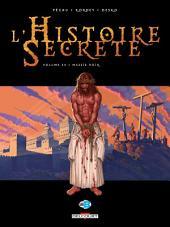 L'Histoire secrète T34: Messie noir