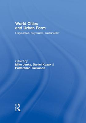 World Cities and Urban Form