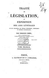 Traité de législation, ou, Exposition des lois générales suivant lesquelles les peuples prospèrent, dépérissent ou restent stationnaires