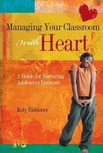 Managing Your Classroom with Heart