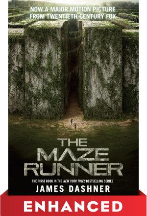 The Maze Runner  Enhanced Movie Tie in Edition