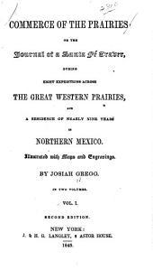 Commerce of the Prairies: Volume 1