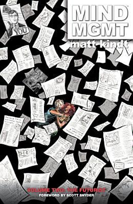 MIND MGMT Volume 2  The Futurist PDF