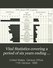 Vital Statistics Covering a Period of Six Years Ending May 31,1890