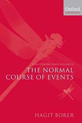 The Normal Course of Events PDF