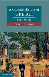 A Concise History of Greece: Edition 3