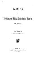 Katalog der bibliothek des k  nigl  Statistischen bureaus zu Berlin     PDF