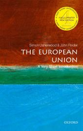 The European Union: A Very Short Introduction: Edition 4