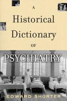 A Historical Dictionary of Psychiatry PDF