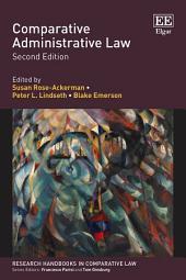 Comparative Administrative Law: Second Edition