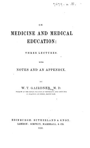 On Medicine and Medical Education