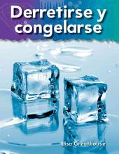 Derretirse y Congelarse (Melting and Freezing) (Spanish Version) (Lo Basico de la Materia (Basics of Matter))