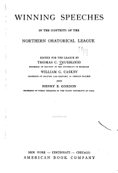 Winning Speeches in the Contests of the Northern Oratorical League