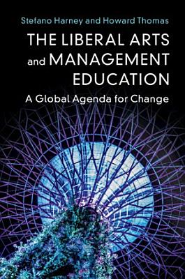 The Liberal Arts and Management Education