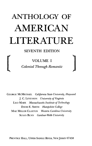 Anthology of American Literature: Colonial through romantic