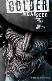 Colder Volume 2 The Bad Seed