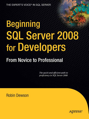 Beginning SQL Server 2008 for Developers PDF