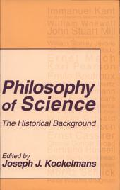 Philosophy of Science: The Historical Background