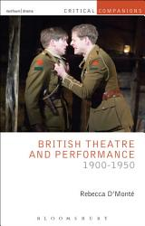 British Theatre And Performance 1900 1950 Book PDF