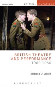 British Theatre and Performance 1900 1950 Book