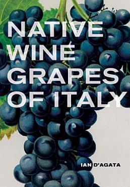 Native Wine Grapes of Italy PDF