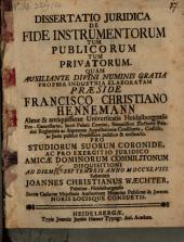 Diss. ... de fide instrumentorum tum publicorum, tum privatorum